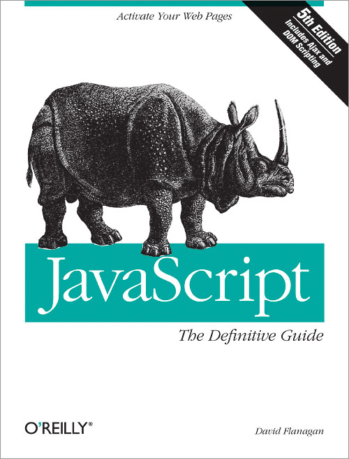 JavaScript: The Definitive Guide, Fifth Edition - O'Reilly Media