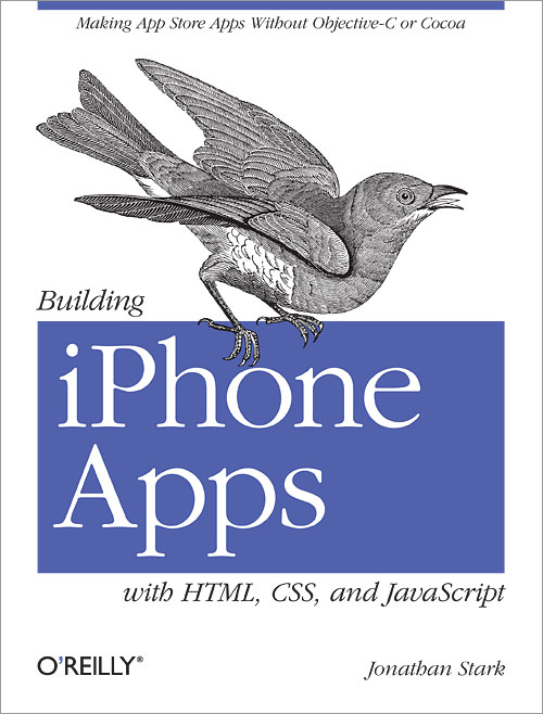 Cover for Building iPhone Apps with HTML, CSS, and JavaScript