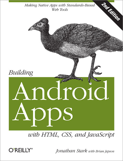 Cover for Building Android Apps with HTML, CSS, and JavaScript, 2nd Edition